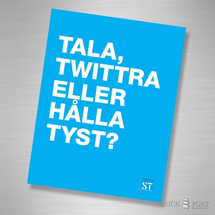 Tala, twittra eller hålla tyst