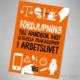 Fördjupning till handbok mot sexuella trakasserier i arbetslivet